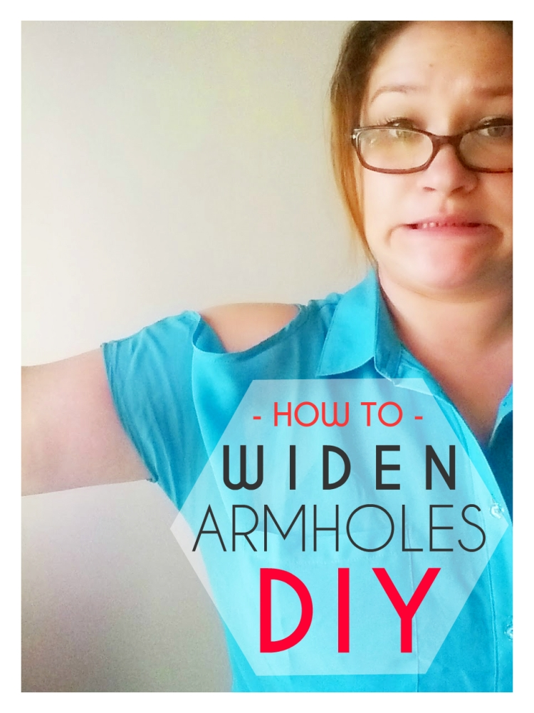 DIY: How to Widen Armholes (1/6)